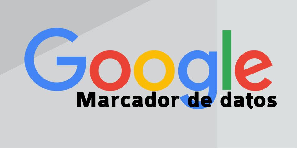 Marcador de datos de Google, herramienta gratuita, SEO