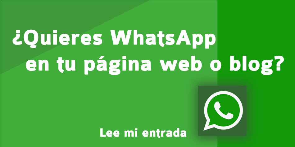 ¿Quieres tener conectado tu WhatsApp a tu web o blog?
