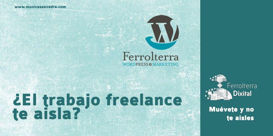 ser freelance te aisla