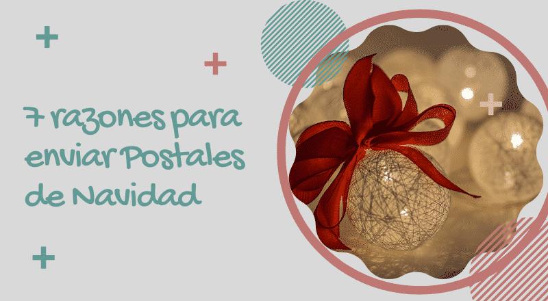7 razones postales navideñas empresariales
