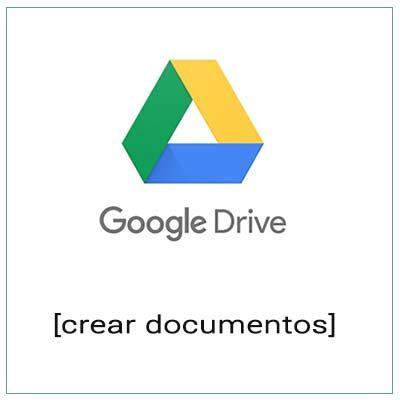 google drive compartir crear documentos